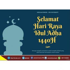 Selamat Hari Raya Idul Adha 1440 H School Of Business Ipb University